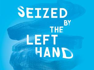 Image for Seized by the Left Hand}