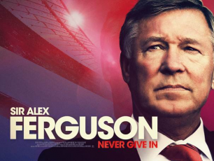 Image for Sir Alex Ferguson: Never Give In}